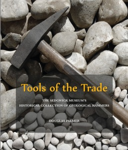 'Tools of the Trade' – an illustrated booklet on the Sedgwick Museum's historical collection of geological hammers (photo Rob Theodore, Sedgwick Museum)